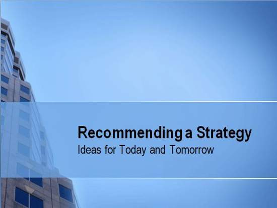Recommending a Strategy